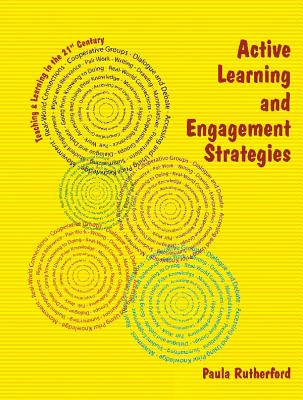 Active Learning and Engagement Strategies By Rutherford, Paula